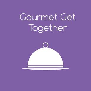 Gourmet Get Together